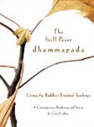 buy The Still Point Dhamapada by Geri Larkin at Powells