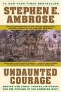 buy Undaunted Courage by Stephen Ambrose at Powells
