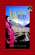 buy Yak Butter Blues by Brandon Wilson at Powells