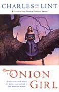 buy The Onion Girl by Charles de Lint at Powells