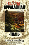 buy Walking the Appalachian Trail by Larry Luxenberg at Powells