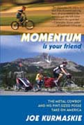 buy Momentum is Your Friend by Joe Kurmaskie at Powells