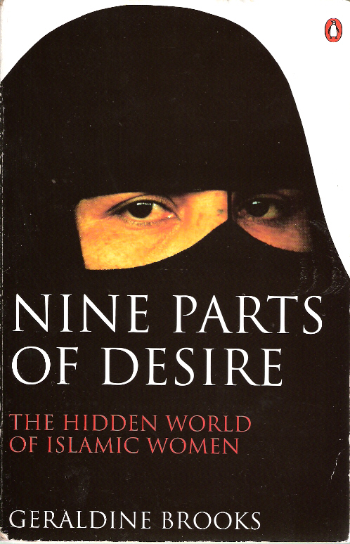 an analysis of the religion of islam and the book nine parts of desire by geraldine brooks