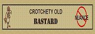Crotchety Old Bastard