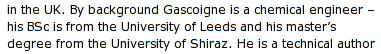 By Background Gascoigne is a chemical engineer - his BSc is from the University of Leeds