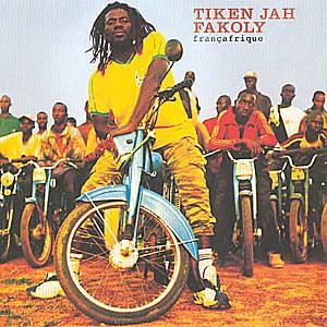 TIKEN JAH FAKOLI - FRANCAFRIQUE-2002 Tiken