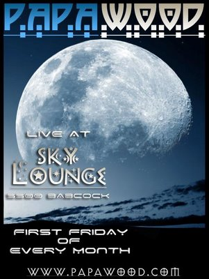 Papa Wood at Sky Lounge every first Friday