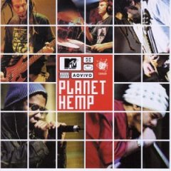 Planet Hemp – MTV Ao Vivo