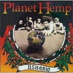 Planet Hemp – Usuário