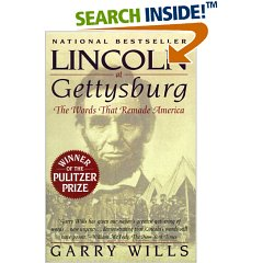 a review of lincoln at gettysburg by garry wills Under god : religion and garry wills, 1934 - garry wills wills is the author of lincoln at gettysburg, which won the pulitzer prize for general nonfiction.