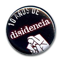 Chapa conmemorativa de los 10 años de Disidencia