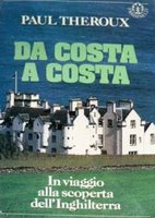 Paul Theroux - Da costa a costa