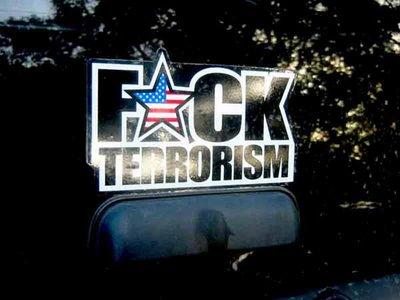 Fuck Terrorism bumper sticker