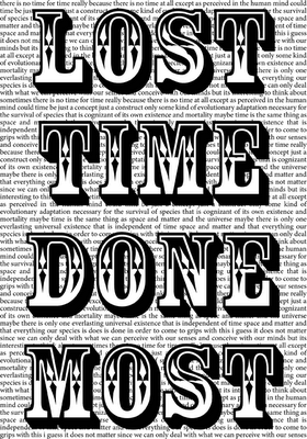 lost time done most, a visual poem by allan revich (c) 2007
