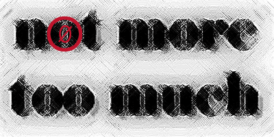 not more too much, a visual poem by allan revich (c) 2006