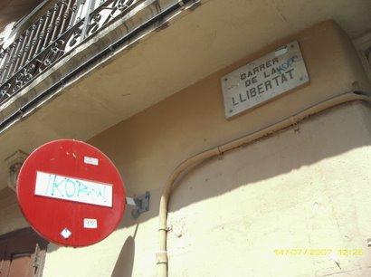 Carrer de la Llibertad / Freedom street