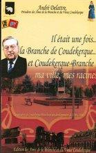 """Mes livre sur l""""histoire de Coudekerque Branche"""