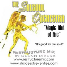 "The Salsoul Orchestra's ""Magic Bird Of Fire"" is ReStructured!"