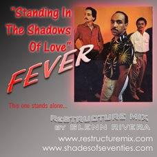 "FEVER'S ""Standing In The Shadows Of Love"" is ReStructured on SOS!"