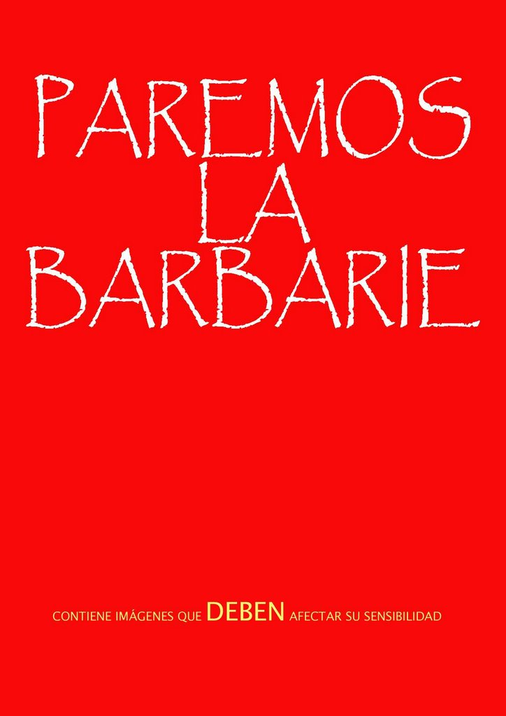 PAREMOS LA BARBARIE