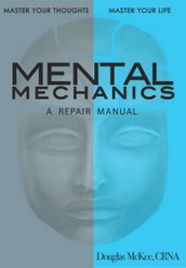 Mental Mechanics: A Repair Manual