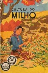 Publicação da CUF sobre o Milho - 1935