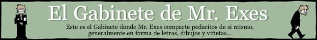El Gabinete de Mr. Exes