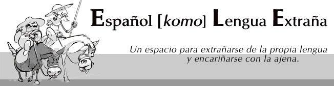 El Español como Lengua Extraña