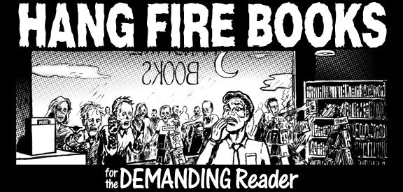 Hang Fire Books
