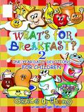 What's for Breakfast? Book2