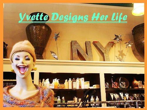 Yvette Designs Her Life