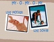 Like Mother  -  Like Son