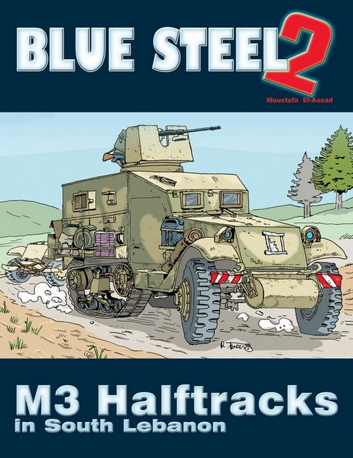 Blue Steel II - M3 Halftracks in South Lebanon