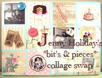 Jenny&quot;s &quot;Bits &amp; Pieces&quot; Collage Swap