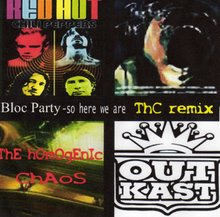 Bloc Party vs. Red Hot chilli Pappers vs. Pink Floyd vs. Outkast