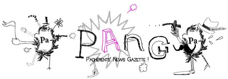 Pang ! L'actu des Pa-dhérents