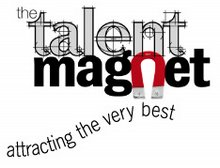 The Talent Magnet...