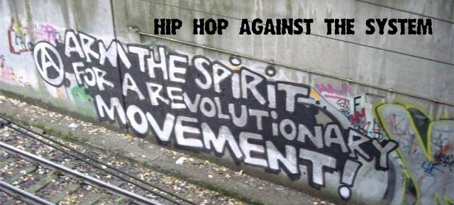 hip hop against the system