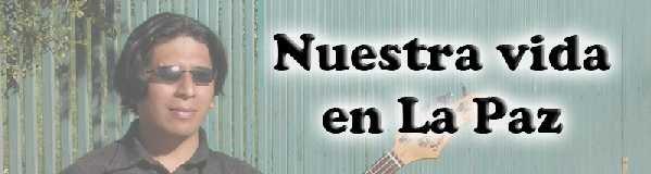 Ronald Fox - Nuestra vida en La Paz