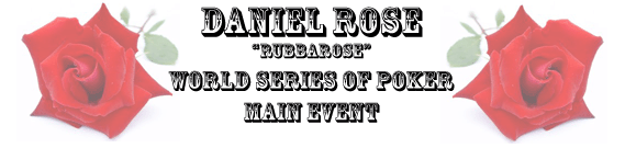 Daniel Rose WSOP