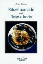 Rituel nomade, éd.Blanc Silex 2002