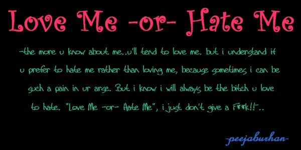 L♥ve Me -or- Hate Me