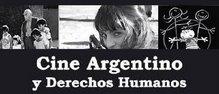 CINE ARGENTINO Y DERECHOS HUMANOS