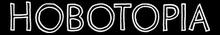 HOBOTOPIA