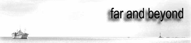 Far and Beyond