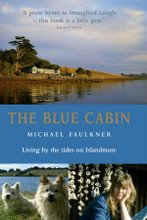 The Blue Cabin - Living by the Tides on Islandmore