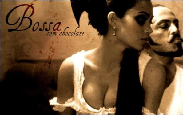 Bossa com Chocolate