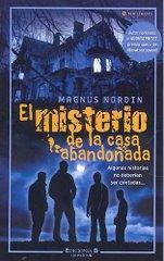 """Autor de """"EL MISTERIO DE LA CASA ABANDONADA"""""""
