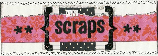 Just Scraps