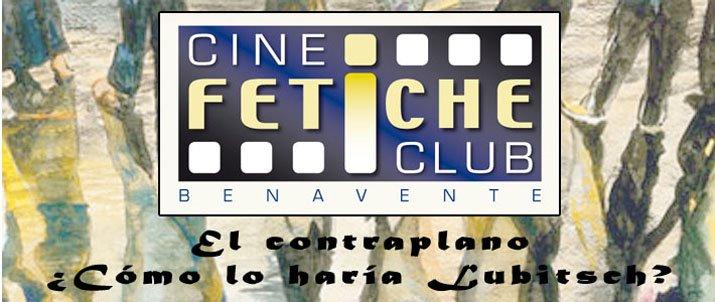 """Cine-Club """"Fetiche"""" de Benavente"""